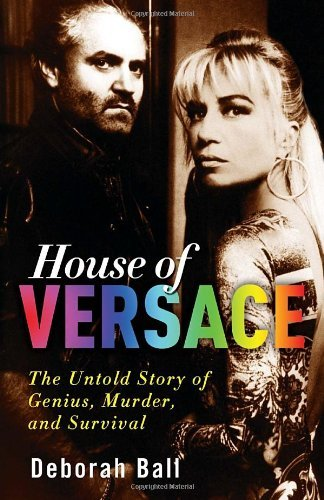 House of Versace: The Untold Story of Genius, Murder, and Survival by Ball Deborah (2011-01-04) - Versace Zebra