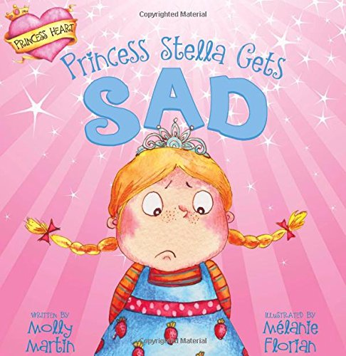 Princess Stella Gets Sad (Princess Heart)