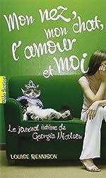 Le journal intime de Georgia Nicolson, 1:Mon nez, mon chat, l'amour et... moi