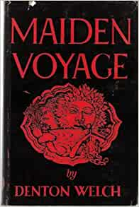 Commentary on Maiden Voyage (1943) by Denton Welch Paper