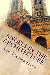 Angels in the Architecture by Sue Fitzmaurice (2014-03-29)