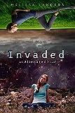 Invaded (An Alienated Novel)