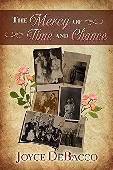 The Mercy of Time and Chance by [DeBacco, Joyce]