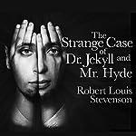 The Strange Case of Dr. Jekyll and Mr. Hyde | Robert Louis Stevenson