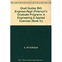 Peterson's Graduate & Professional Programs 2002, Volume 5: Graduate Programs in Engineering & Applied Sciences