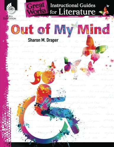 Out of My Mind: An Instructional Guide for Literature (Great Works)