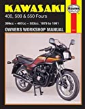 Kawasaki 400, 500 & 550 Fours: 1979 to 1991 (Owners Workshop Manual)