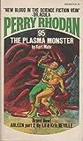The Plasma Monster (Perry Rhodan #95)