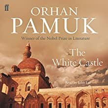 The White Castle Audiobook by Orhan Pamuk Narrated by John Lee