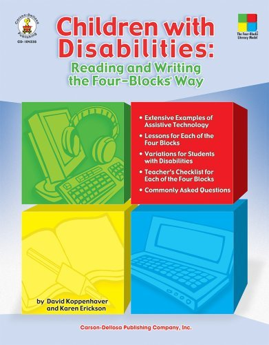 (Children with Disabilities: Reading and Writing the Four-Blocks Way, Grades 1 - 3 by David Koppenhaver (Jan 1 2007))