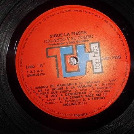 ... Gladys Arias, Paco Lopez, Rafael Castillo, Cesar Fernandez, Francisco Covilla, Jose Lazo, Noel Petro, Carlos Guerra - Sigue La Fiesta... -- > Top Hits ...