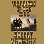 Warriors of the Code: The Founders, Book 4 | Robert Vaughan