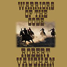 Warriors of the Code: The Founders, Book 4 Audiobook by Robert Vaughan Narrated by John Burlinson