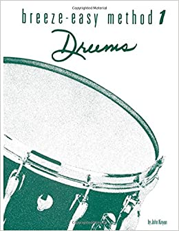 |VERIFIED| Breeze-Easy Method For Drums, Bk 1 (Breeze-Easy Series). local which FORMAS connect Loading place