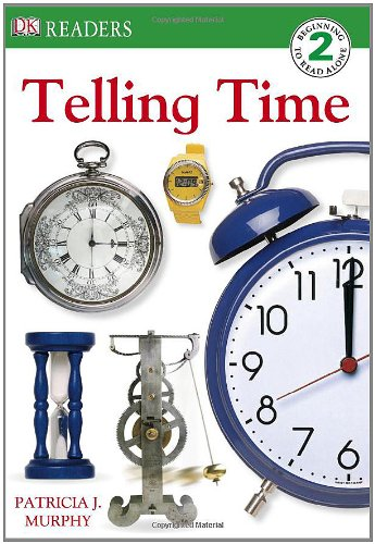 Download DK Readers: Telling Time (DK Readers: Level 2) pdf epub