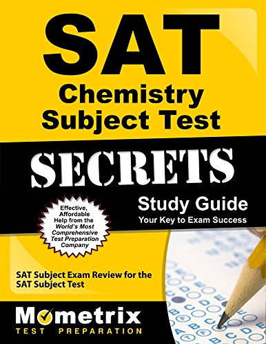 SAT Chemistry Subject Test Secrets Study Guide: SAT Subject Exam Review for the SAT Subject Test (Mometrix Secrets Study Guides)