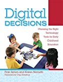 Digital Decisions: Choosing the Right Technology Tools for Early Childhood Education