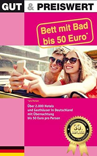 Gut & Preiswert - Bett mit Bad bis 50 Euro Deutschland, 30. Auflage, Jubiläumsausgabe