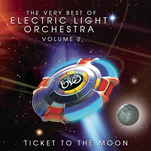 Ticket To The Moon-The Very Best Of Electric Light Orchestra Vol2 (The Very Best Electric Light Orchestra)