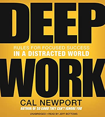 by Cal Newport (Author), Jeff Bottoms (Narrator), Hachette Audio (Publisher)(547)Buy new: $29.65$25.95