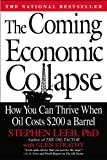 The Coming Economic Collapse, Stephen Leeb and Glen Strathy, 0446699004