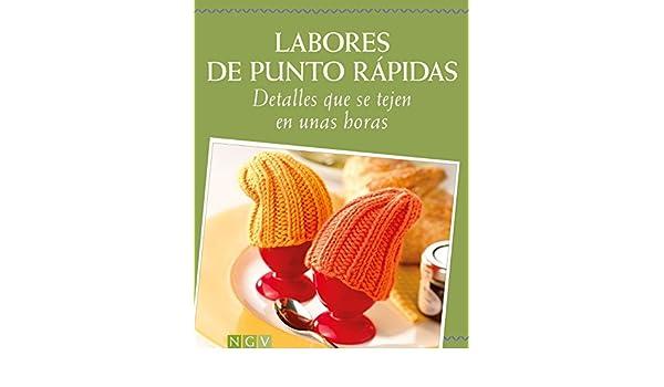Labores de punto rápidas: Detalles que se tejen en unas horas (Spanish Edition) - Kindle edition by Roswitha Sanchez-Ortega, Monika Hoppe, Elke Höfig, ...