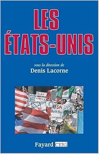 Les États-Unis - Denis Lacorne