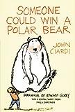 Someone Could Win a Polar Bear, John Ciardi, 1590780124