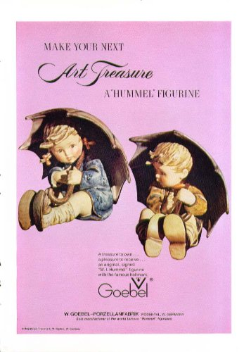 (Your next art treasure a Hummel Figurine ad 1973)