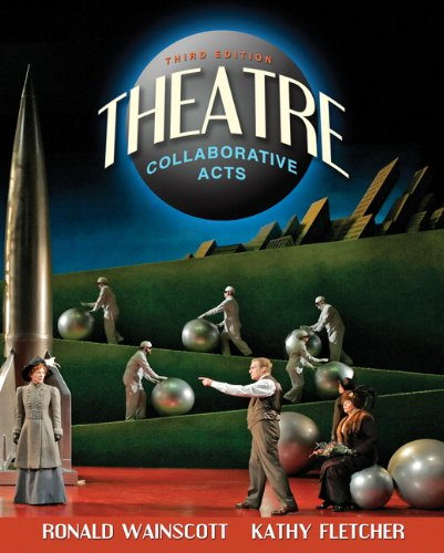 Theatre: Collaborative Acts (3rd Edition)