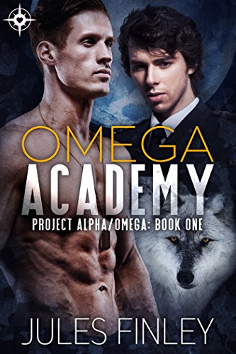 Omega Academy (Project Alpha/Omega Book 1)