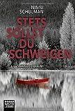 Stets sollst du schweigen: Kriminalroman (Värmland-Krimis, Band 2)