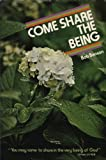 Come Share the Being, Bob Benson, 0914850946