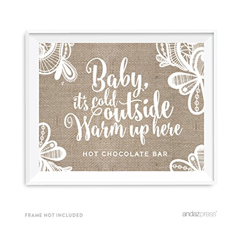 Hot Cocoa Bar - Andaz Press Burlap Lace Print Wedding Collection, Party Signs, Baby It's Cold Outside, Warm Up Here, Hot Chocolate Bar Dessert Tale Sign, 8.5x11-inch, 1-Pack