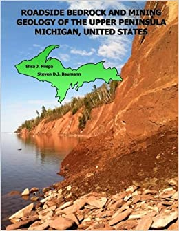 Roadside bedrock and mining geology of the upper peninsula roadside bedrock and mining geology of the upper peninsula michigan united states roadside geology of the midwest volume 2 2987 free shipping fandeluxe Images
