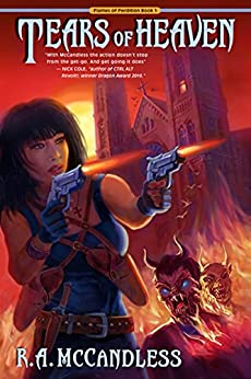 Tears of Heaven (Flames of Perdition Book 1) by [McCandless, R. A.]