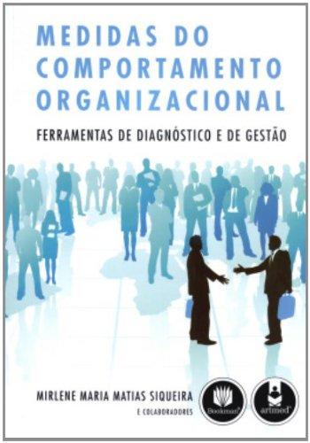 Medidas do Comportamento Organizacional. Ferramentas de Diagnóstico