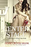 Center Stage (Magnolia Steele Mystery)
