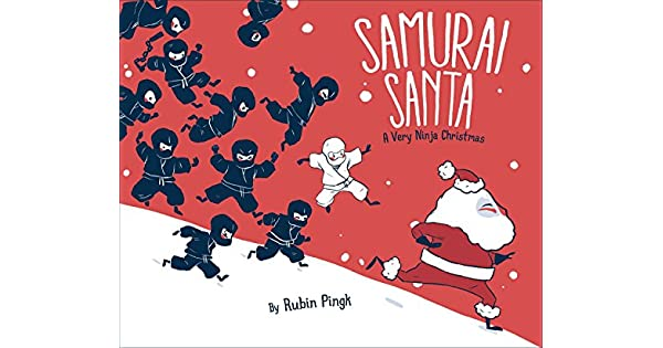 Amazon.com: Samurai Santa: A Very Ninja Christmas eBook ...