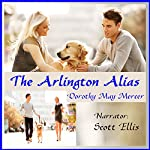 The Arlington Alias: A Washington McBride Novel | Dorothy May Mercer