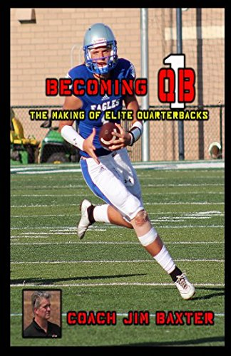 Read Online Becoming QB1: The Making Of Elite Quarterbacks ebook