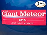 Witty Yeti's Giant Meteor 2016 Red Bumper Sticker 2 Pack! Sick of Donald Trump, Hillary Clinton & the Whole Election? Funny Political Party Joke, Presidential Novelty, Voter Gag Gift & Window Decal.