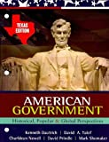 American Government 2009-2010 : Historical, Popular, and Global Perspectives, Dautrich, Kenneth and Yalof, David A., 0495570397