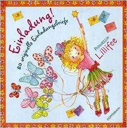 Prinzessin Lillifee   Einladung!: 20 Originelle Einladungsbriefe:  Amazon.de: Monika Finsterbusch: Bücher