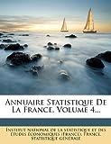 Annuaire Statistique de la France, Volume 4..., , 1272507173