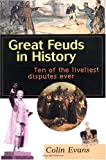 img - for Great Feuds in History: Ten of the Liveliest Disputes Ever book / textbook / text book