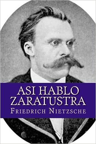 Asi hablo Zaratustra: Amazon.es: Nietzsche, Friedrich: Libros