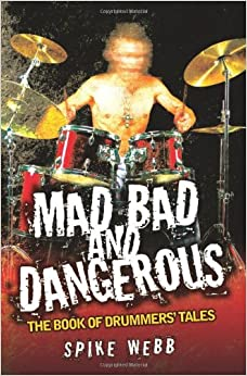Descargar Elitetorrent En Español Mad, Bad And Dangerous: The Book Of Drummers' Tales Epub Gratis 2019