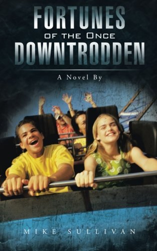 Download Fortunes of the Once Downtrodden: A Novel By PDF