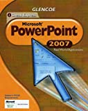 iCheck Series: Microsoft Office 2007, Real World Applications, PowerPoint, Student Edition (ACHIEVE MICROSOFT OFFICE 2003)